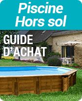 guide achat piscine hors sol
