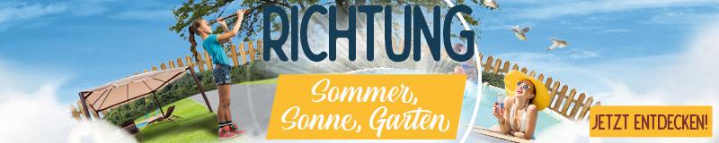 Richtung Sommer, Sonne, Garten